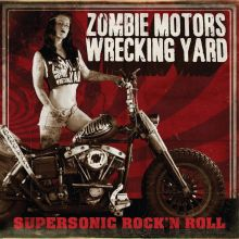 Zombie Motors Wrecking Yard - Supersonic Rock 'n Roll Cover