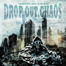 Drop Out Chaos - Apocalypse, Cover