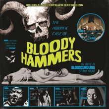 Bloody Hammers - The Horrific Case Of Bloody Hammers; Cover