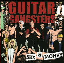 Guitar Gangsters - Sex & Money ©Wanda Records