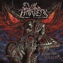 Evil Invaders - Feed Me Violence ©Napalm Records