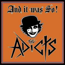 The Adicts - And It Was So, Cover ©Arising Empire