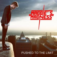 Maggies Madness - Pushed To The Limit, Cover ©7hard