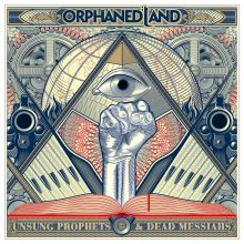 Orphaned Land - Unsung Prophets & Dead Messiahs , Cover ©Century Media Records