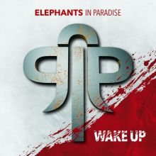 Elephants in Paradise - Wake Up, Cover