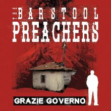 The Bar Stool Preachers - Grazie Governo, Cover